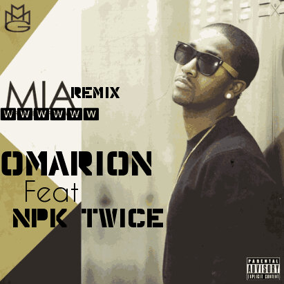 Omarion MIA (Remix) Ft Npk twice cover